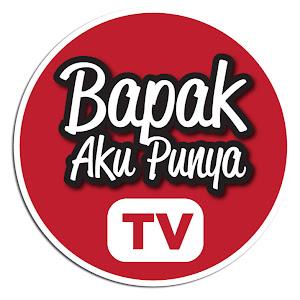 BapakAkuPunyaTV YouTube channel image