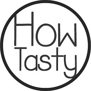 How Tasty