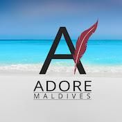 Adore Maldives net worth