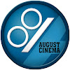 August Cinema