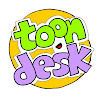 Toon Desk