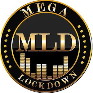 Mega Lockdown