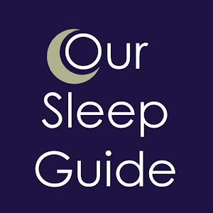 Our Sleep Guide