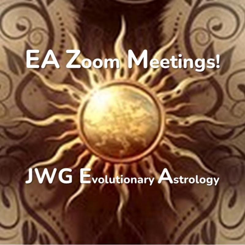 EA Zoom Meetings! JWG Evolutionary Astrology