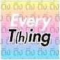 everyTING everyTHING