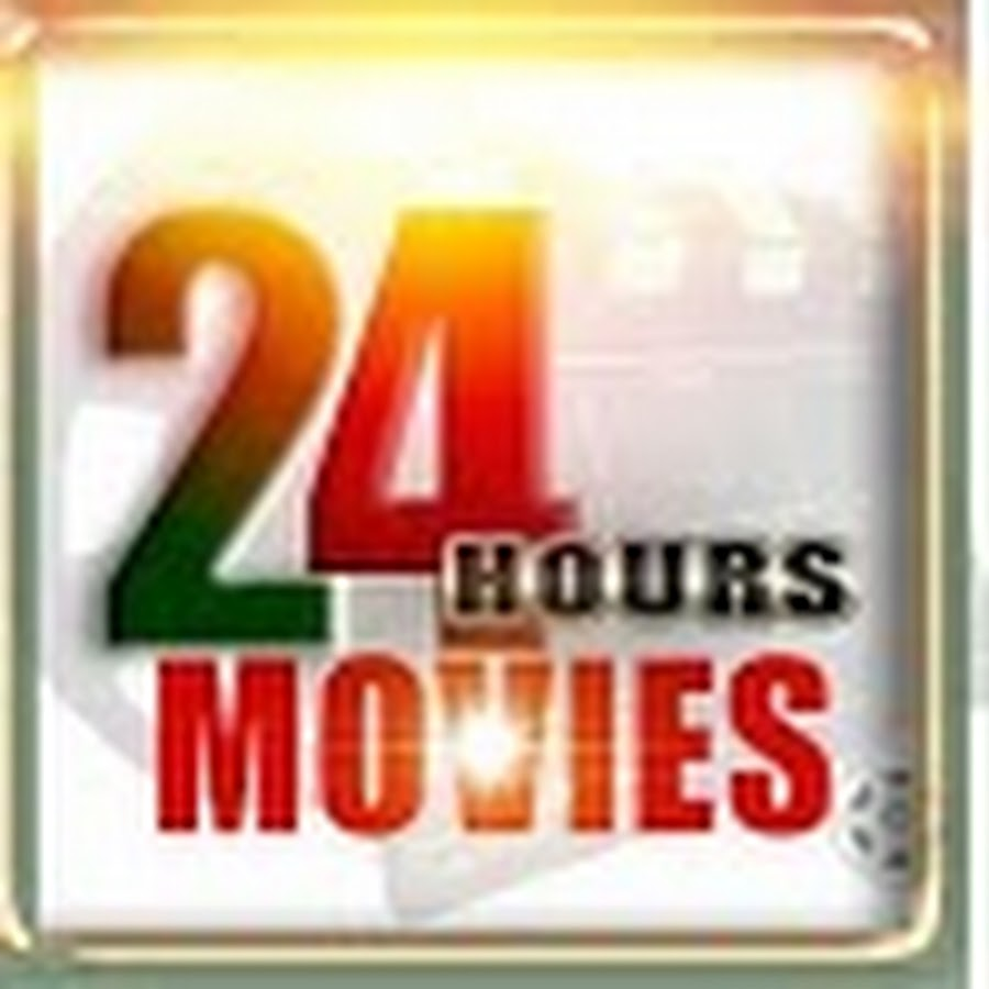 24 HOURS MOVIES LATEST