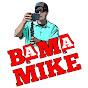 Bama Mike - @mrw7180 - Youtube