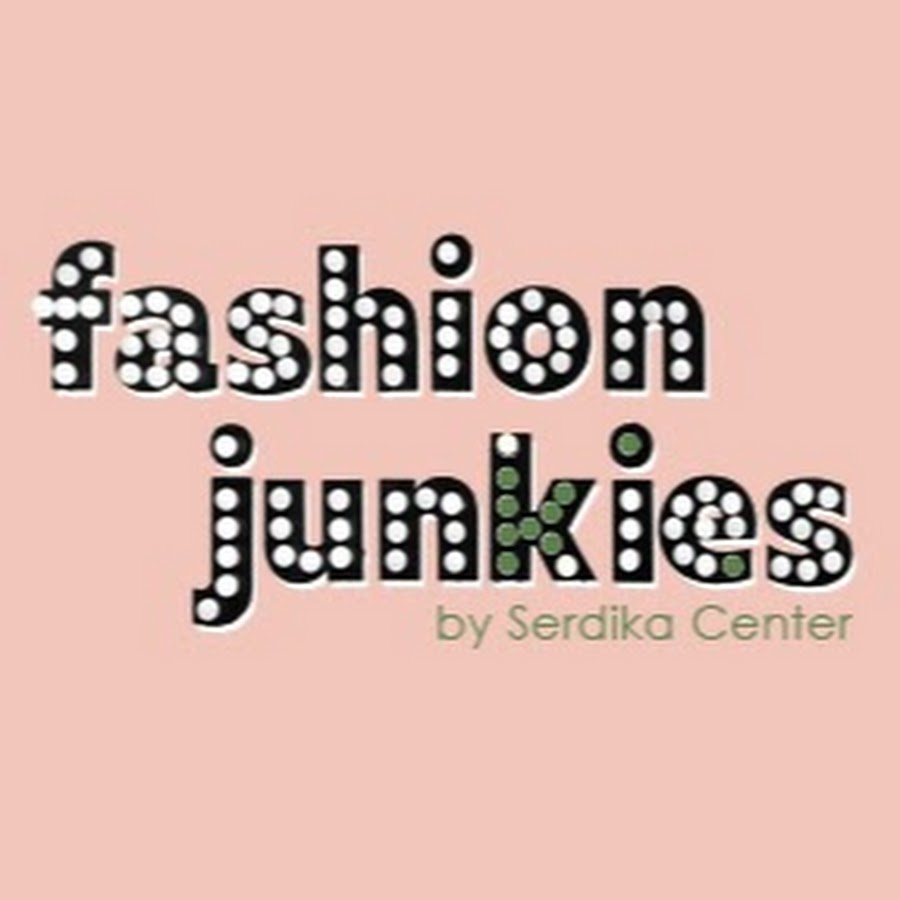 Fashion Junkies