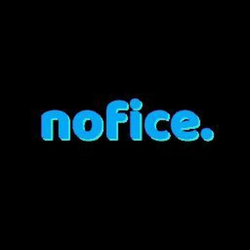 nofice. (nofice)