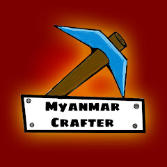 Photo Profil Youtube Myanmar Crafter