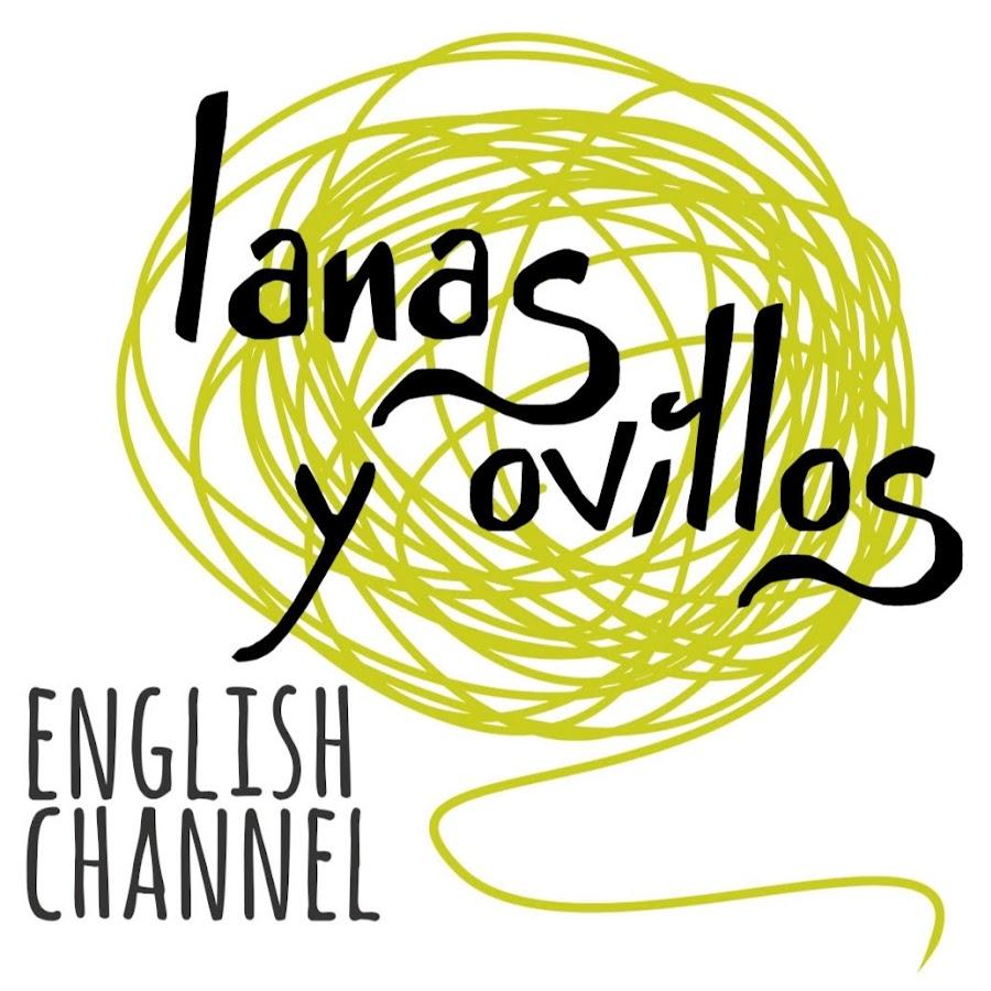 Lanas Y Ovillos In English Youtube