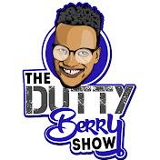 TheDuttyBerryShow net worth