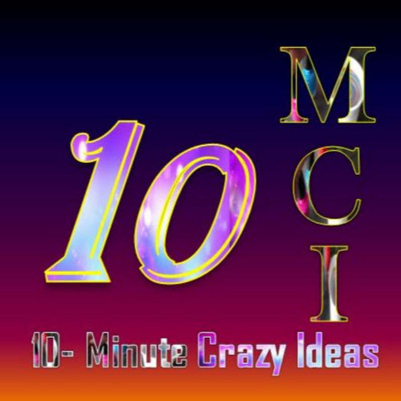10-Minute Crazy Ideas