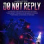 Do Not Reply -The Movie - Youtube