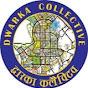 Dwarka Collective - Youtube