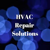 HVAC Repair Solutions