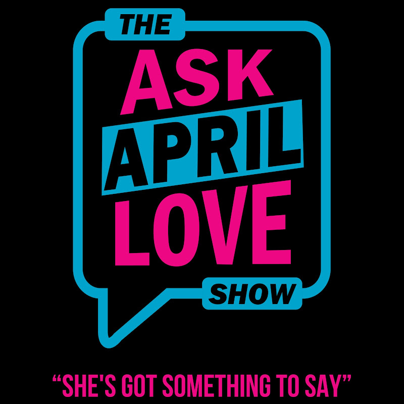 The Ask April Love Show