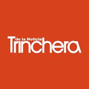 Trinchera de la Noticia TV net worth