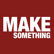 Make Something net worth