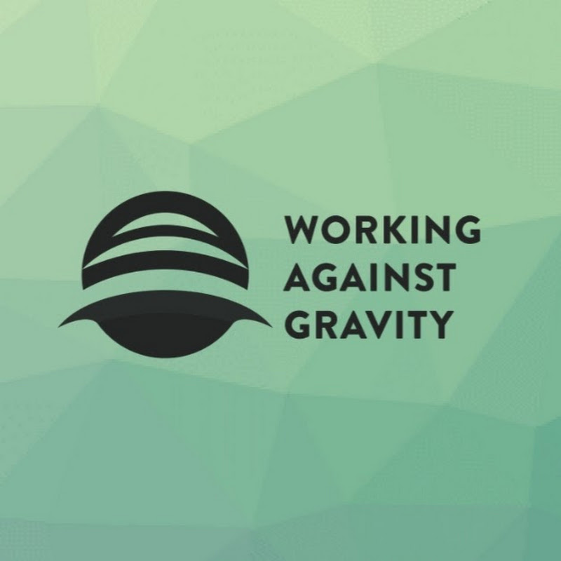 Working Against Gravity