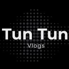 Tun Tun Vlogs