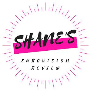 Shane's Eurovision Review