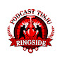 PODCAST RINGSIDE