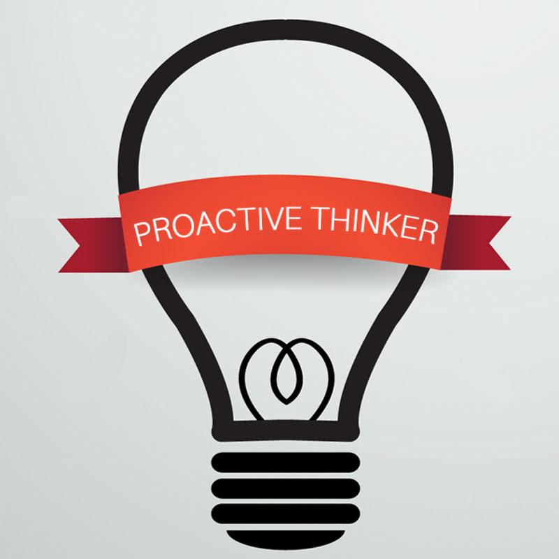 Proactive Thinker