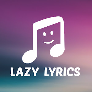Lazy Lyrics