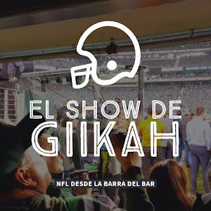 El Show de Giikah - NFL desde la barra del bar