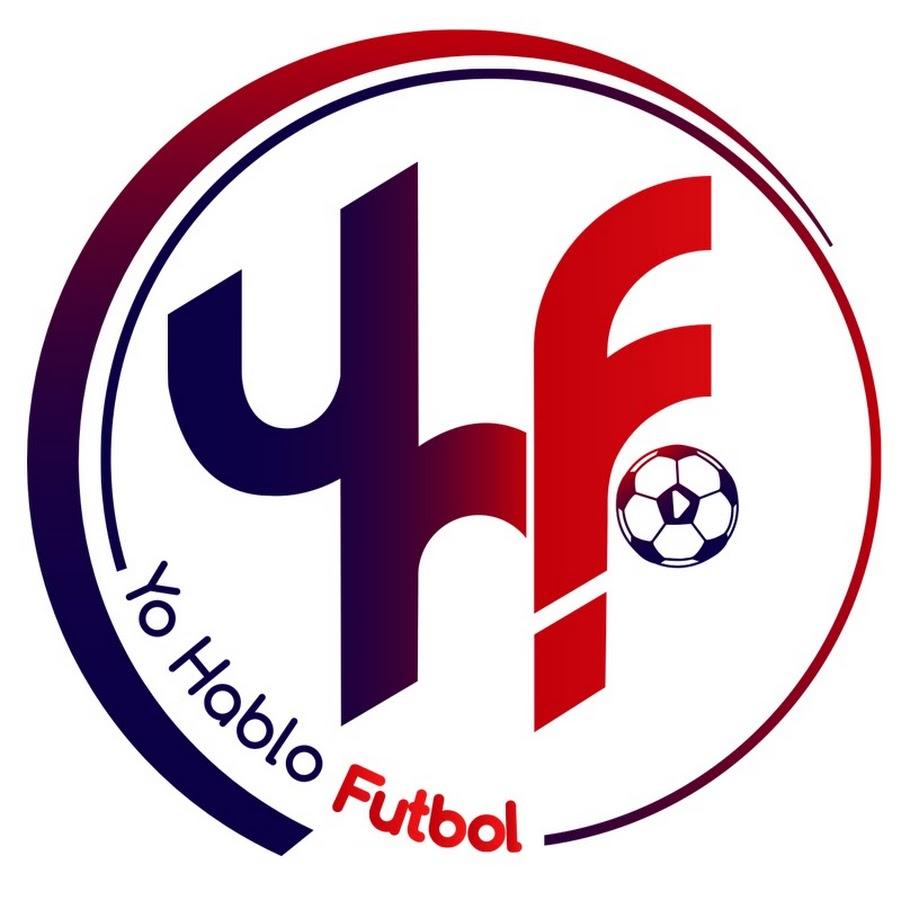 Yo Hablo Futbol - YouTube