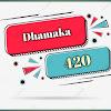 Dhamaka 420