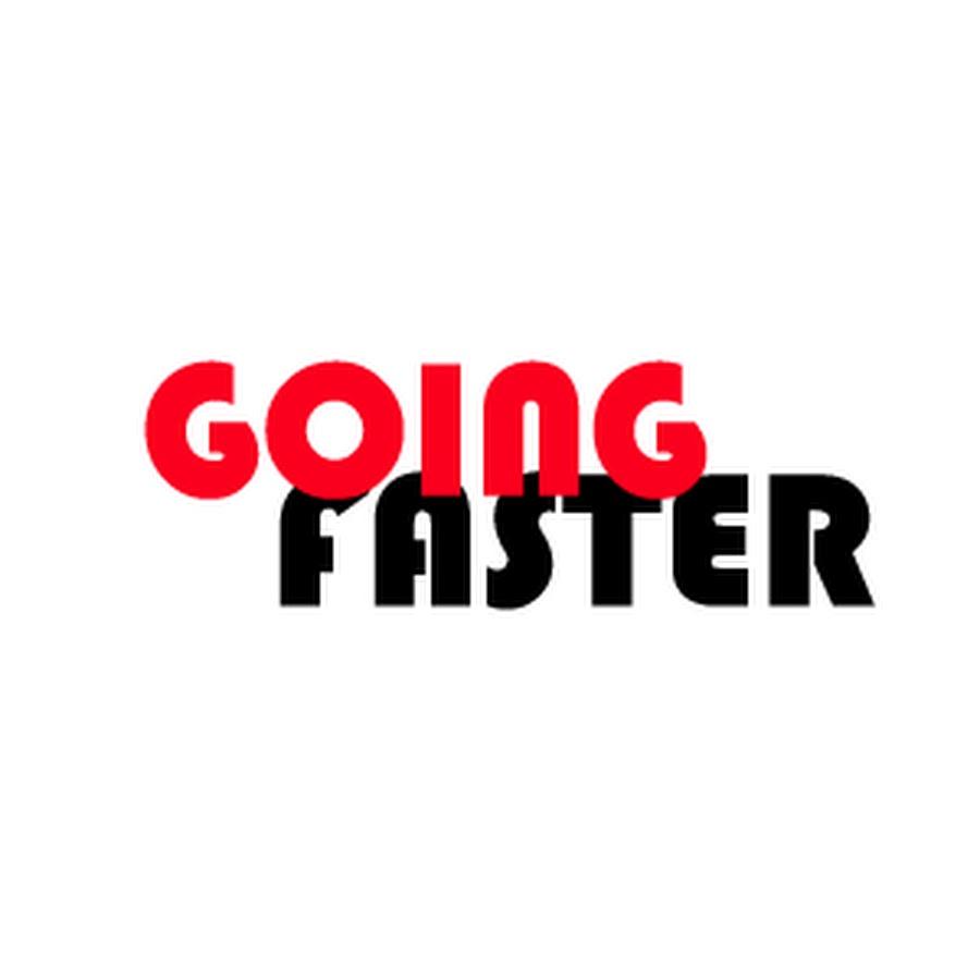 고잉 패스터 - GOING FASTER