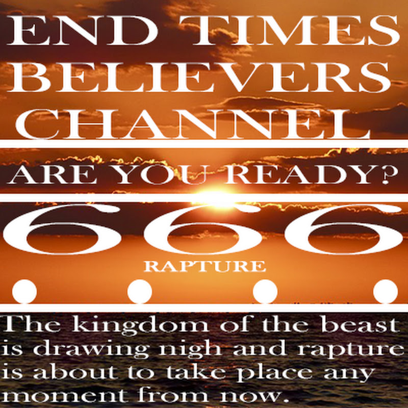 End Times Believers channel (end-times-believers-channel)