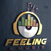 Feeling A Music net worth