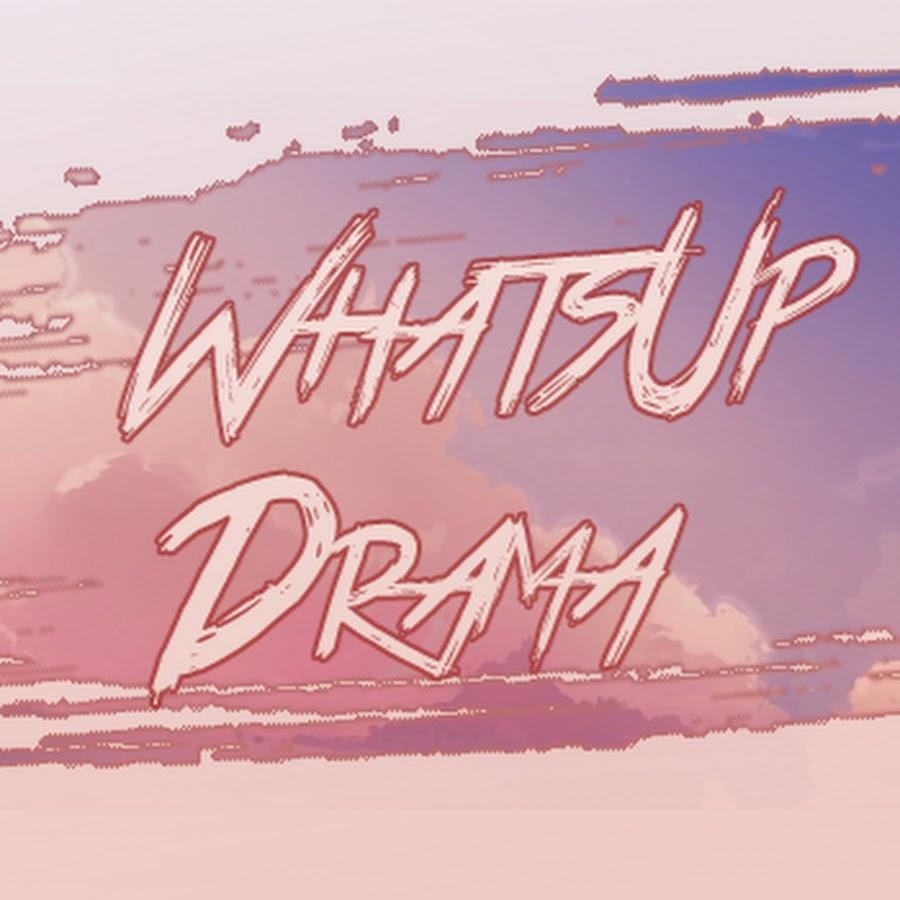 WhatsUp Drama