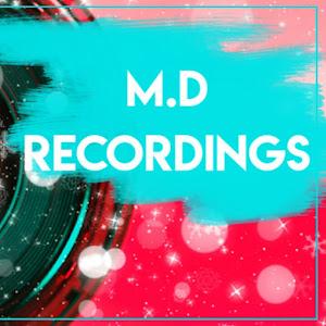 M.D RECORDINGS