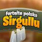 Sirgullu - Fortnite Polska!