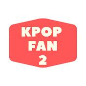 KPOP FAN 2 net worth