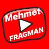 Mehmet Fragman