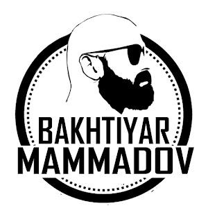 BAKHTIYAR MAMMADOV
