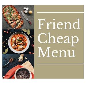 Friend-Cheap Menu