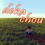 dekachou's channel