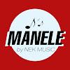 MANELE by NEK MUSIC