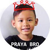 Praya Brother net worth