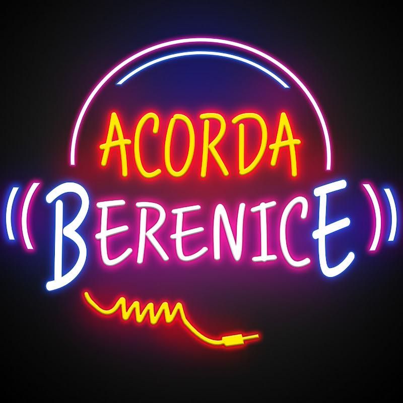 Acorda, Berenice!