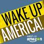 Wake Up America! - Youtube