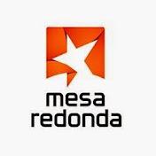 Mesa Redonda net worth