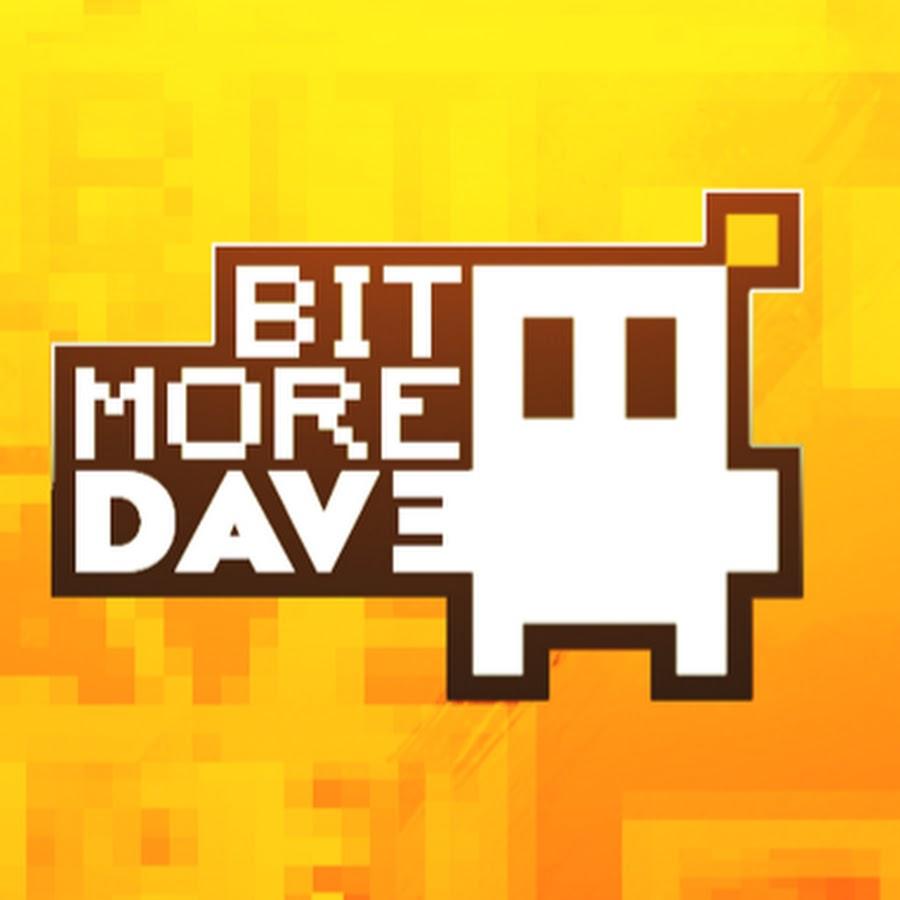 BitMoreDave