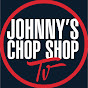 JOHNNY'S CHOP SHOP TV